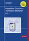 Interaktiver Grundkurs Technische Mechanik