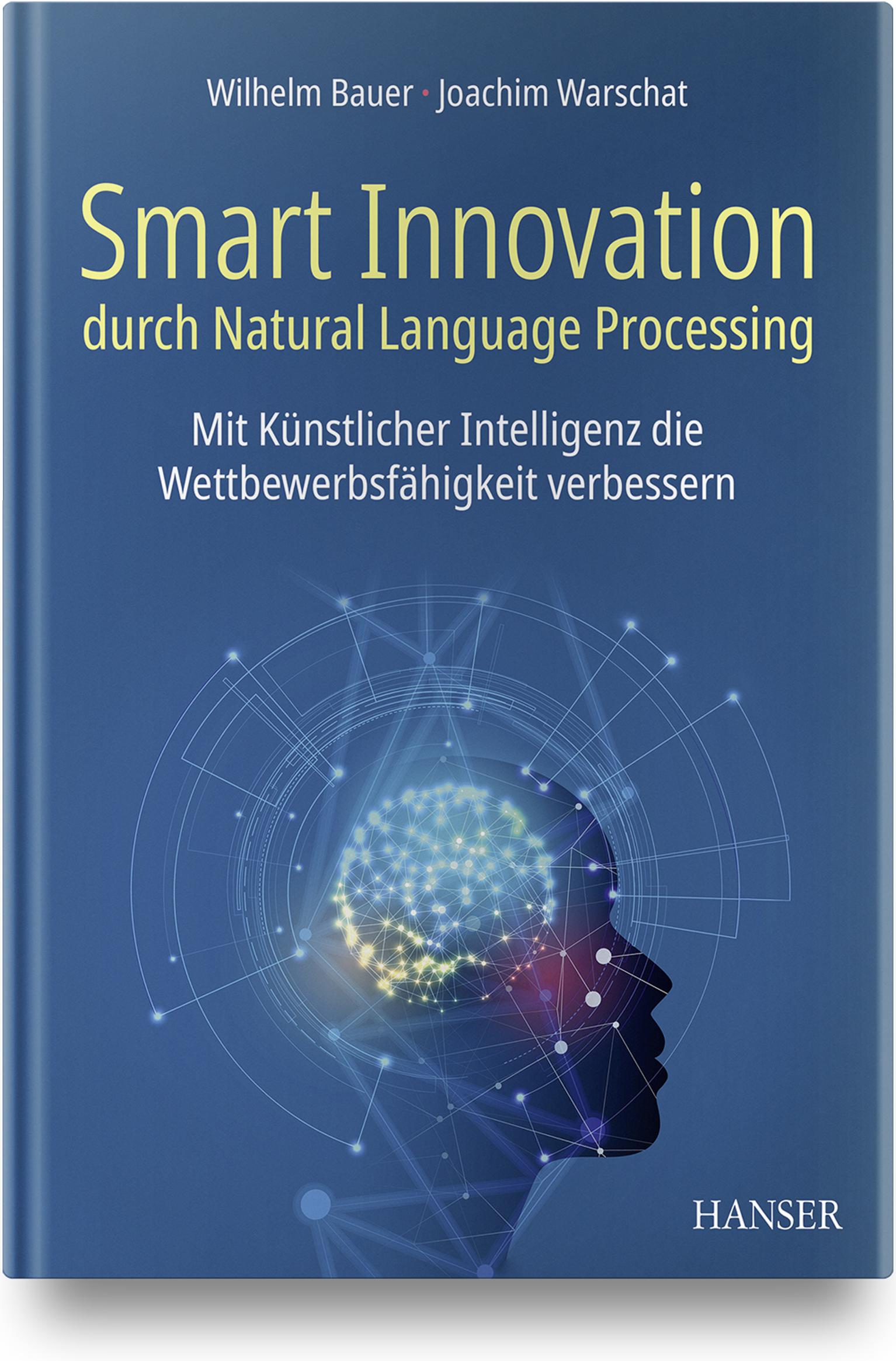 Bauer, Warschat, Innovation durch Natural Language Processing, 978-3-446-46262-5