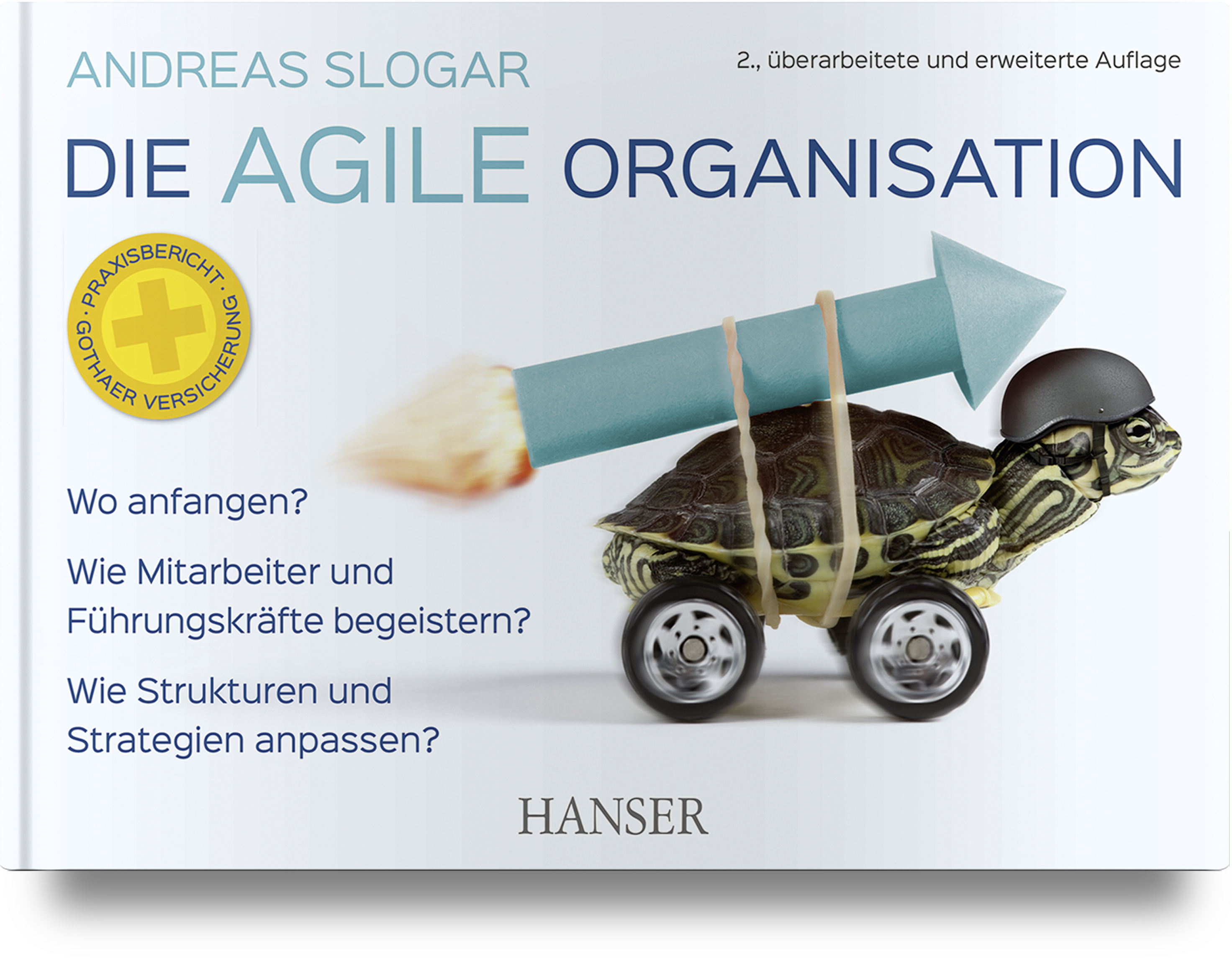 Slogar, Die agile Organisation, 978-3-446-46264-9