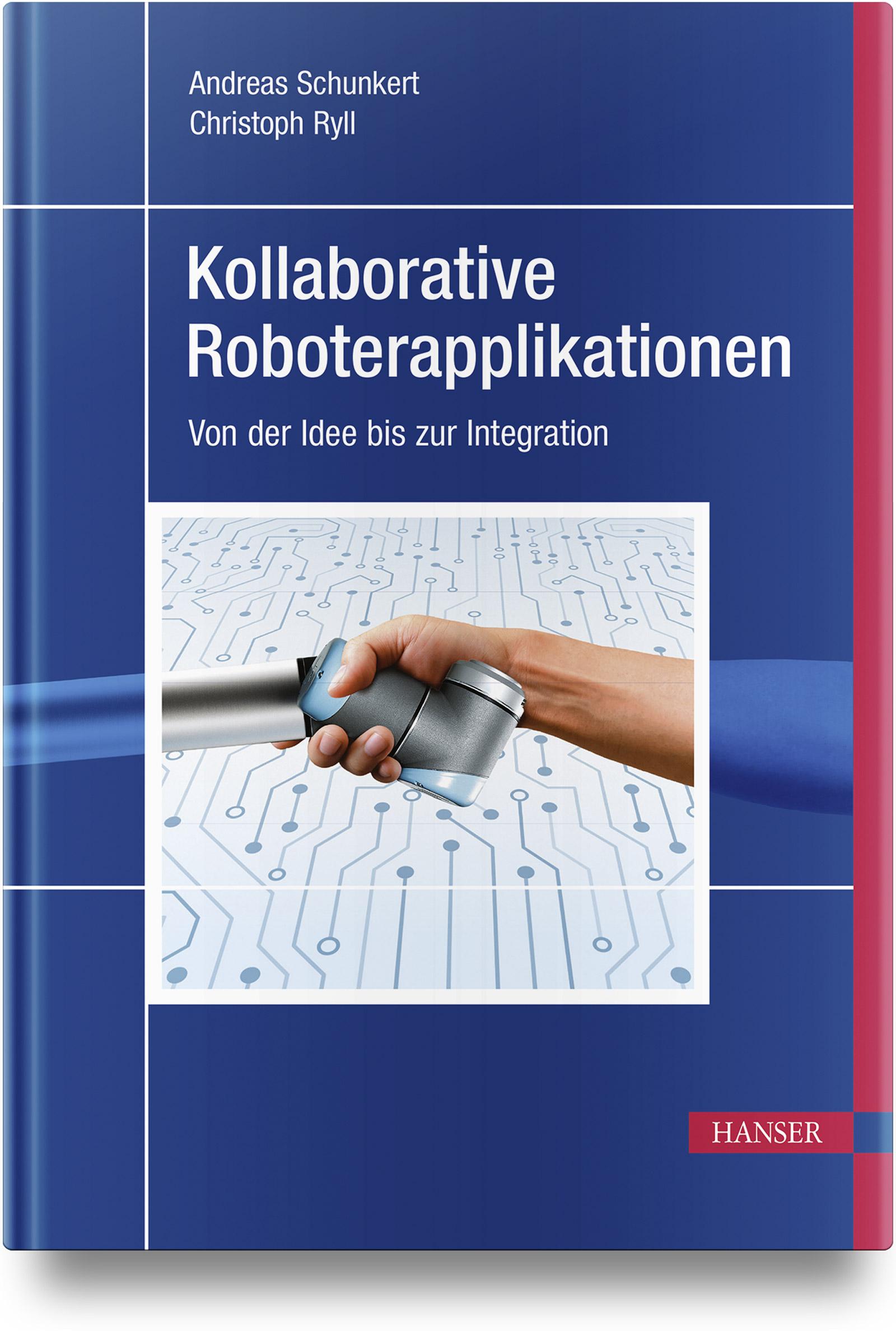 Schunkert, Kollaborative Roboterapplikationen, 978-3-446-46273-1