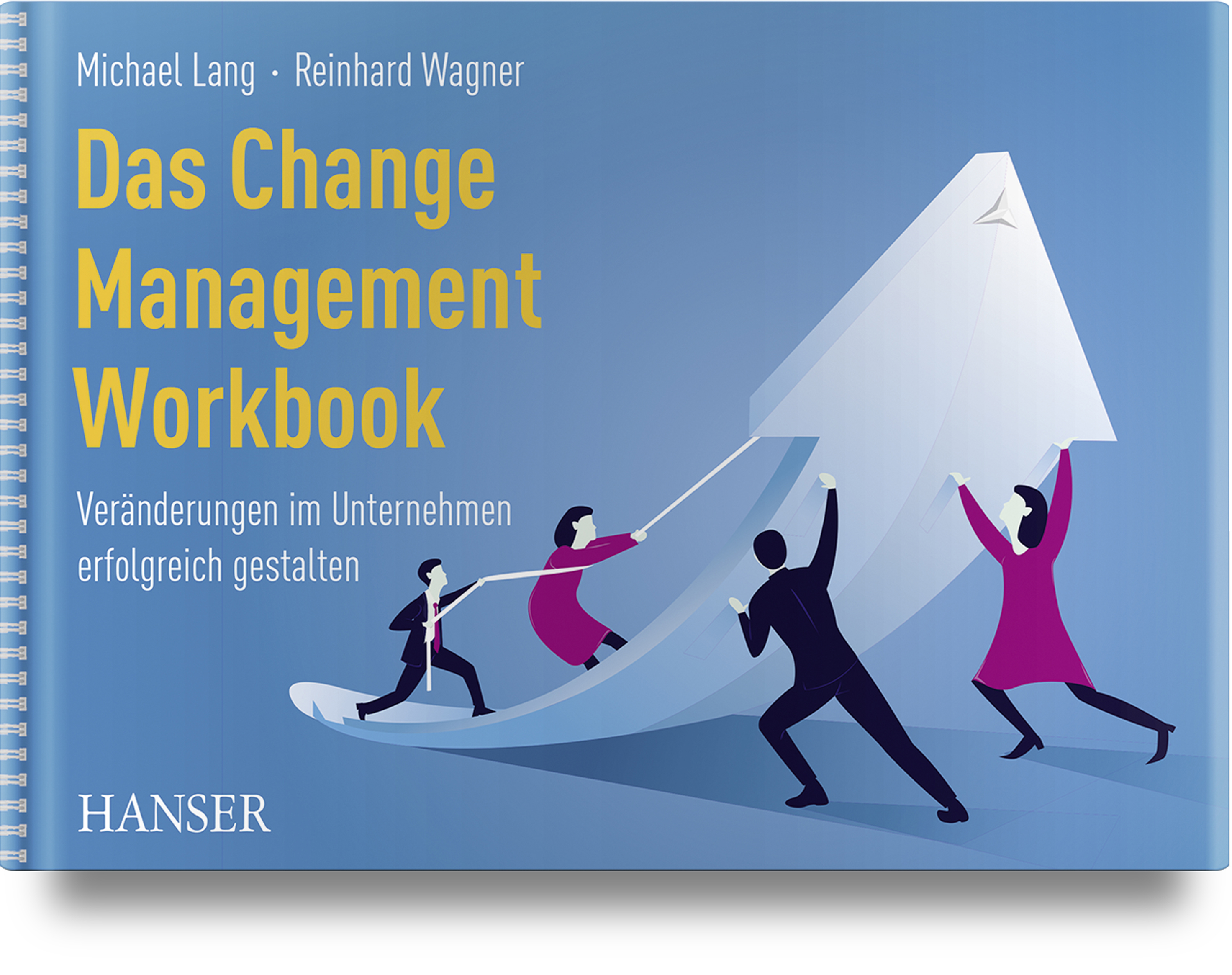 Das Change Management Workbook, 978-3-446-46284-7