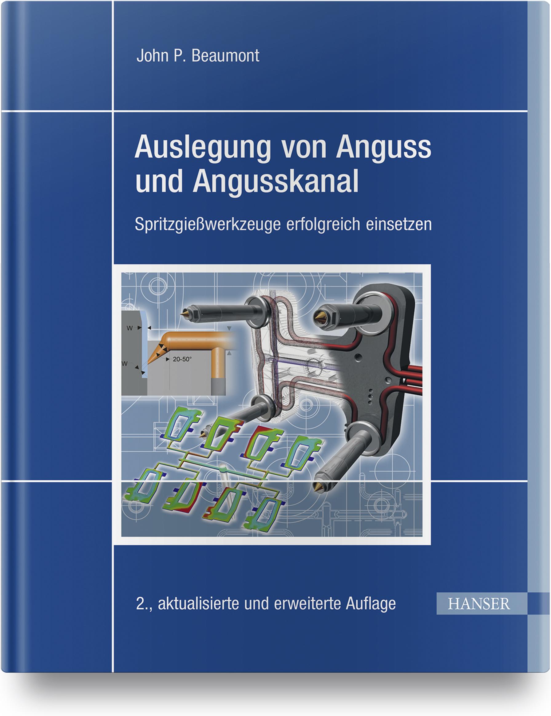 Beaumont, Auslegung von Anguss und Angusskanal, 978-3-446-46289-2