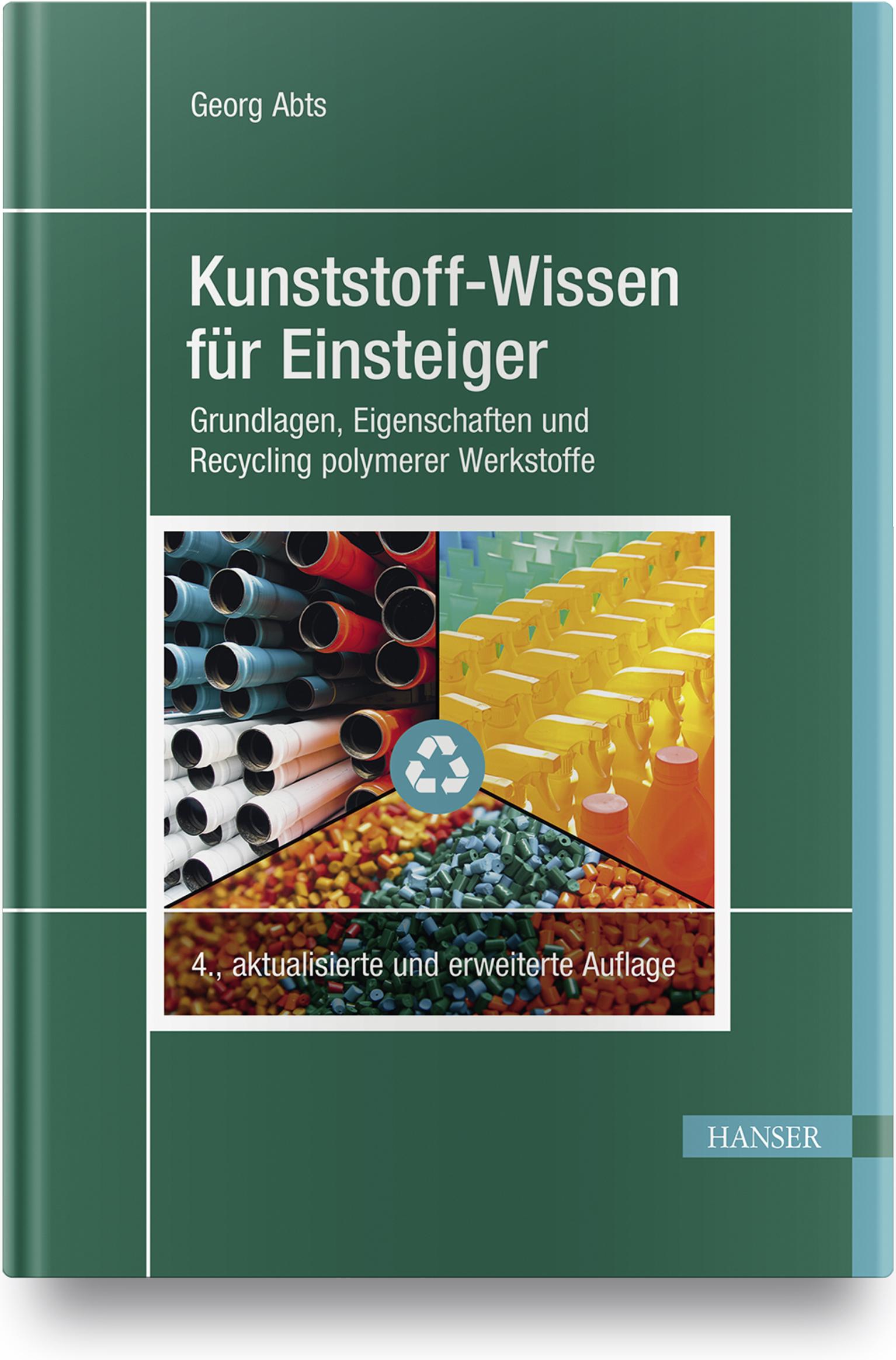 Abts, Kunststoff-Wissen für Einsteiger, 978-3-446-46291-5