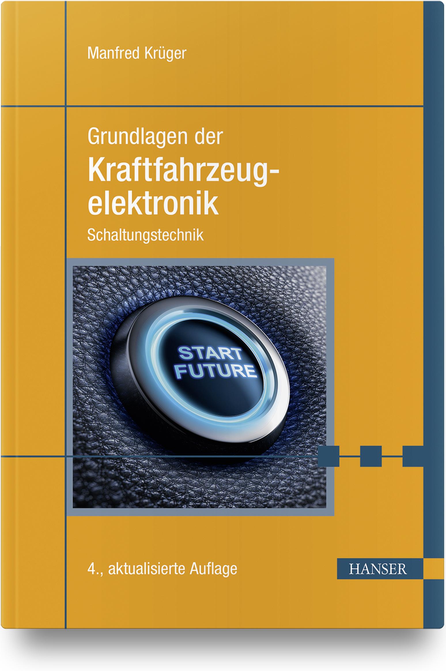 Krüger, Grundlagen der Kraftfahrzeugelektronik, 978-3-446-46320-2