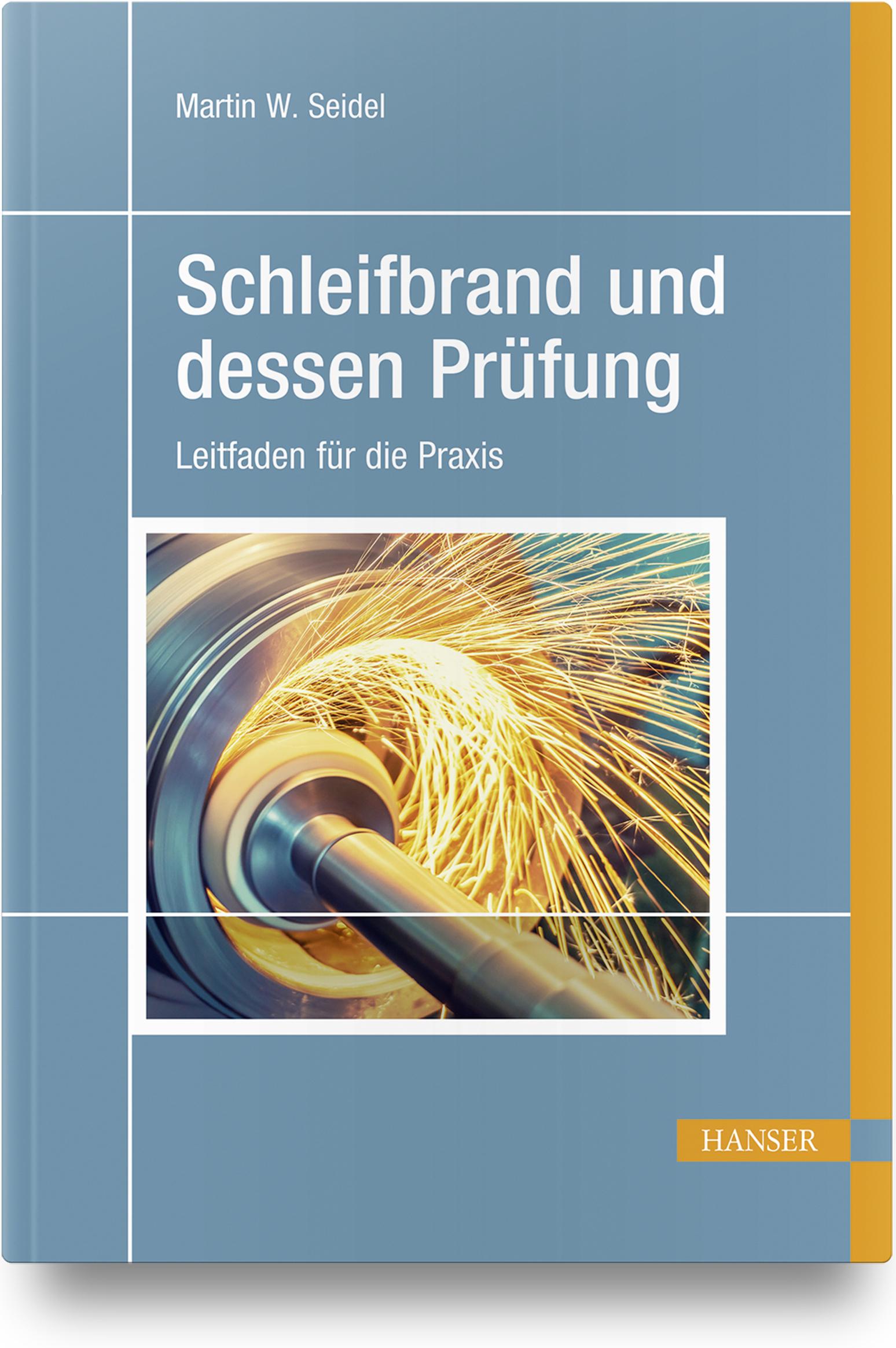 Seidel, Schleifbrand und dessen Prüfung, 978-3-446-46334-9