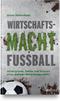 cover-small Wirtschaftsmacht Fußball