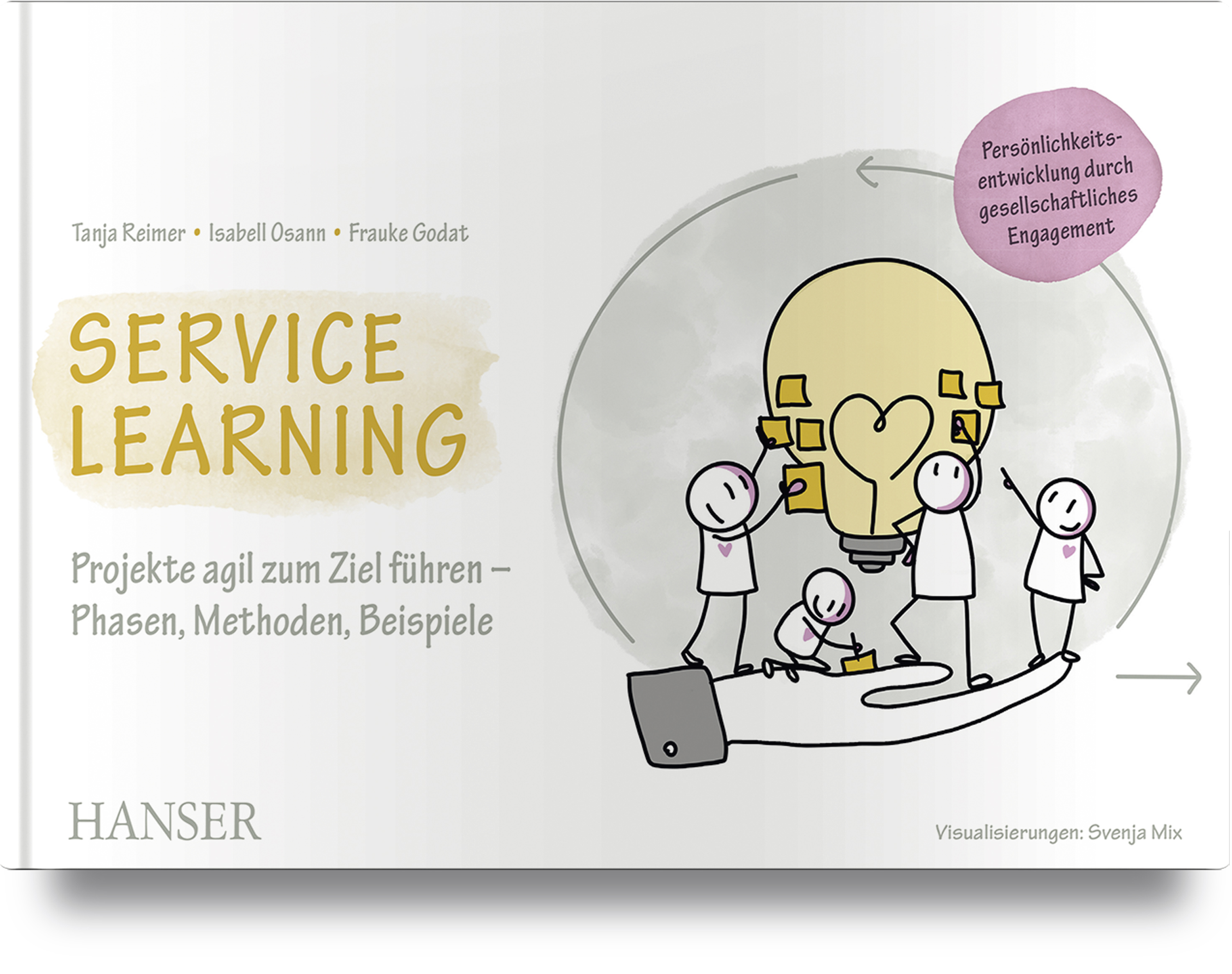 Reimer, Osann, Godat, Service Learning - Persönlichkeitsentwicklung durch gesellschaftliches Engagement, 978-3-446-46351-6