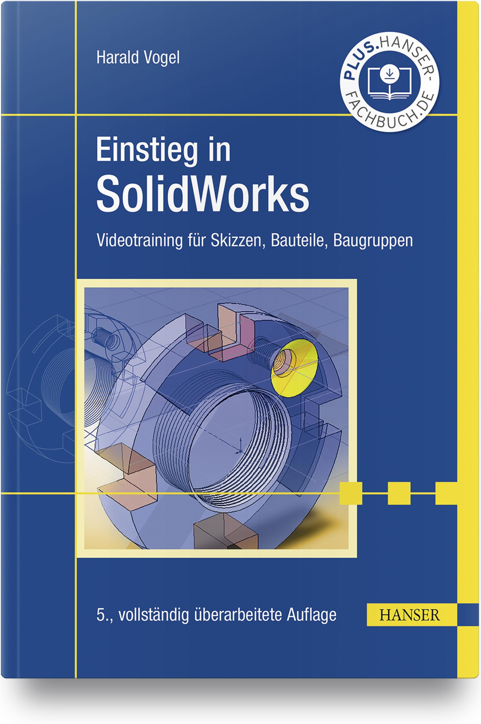 Vogel, Einstieg in SolidWorks, 978-3-446-46374-5