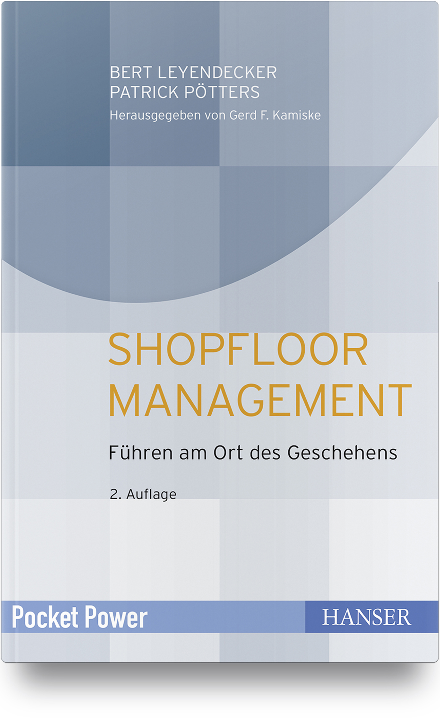 Leyendecker, Pötters, Shopfloor Management, 978-3-446-46375-2