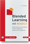 Blended Learning mit MOODLE