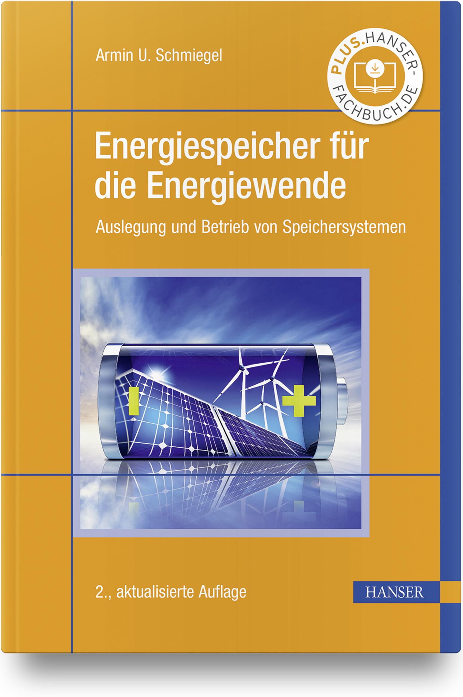 Schmiegel, Energiespeicher für die Energiewende, 978-3-446-46405-6