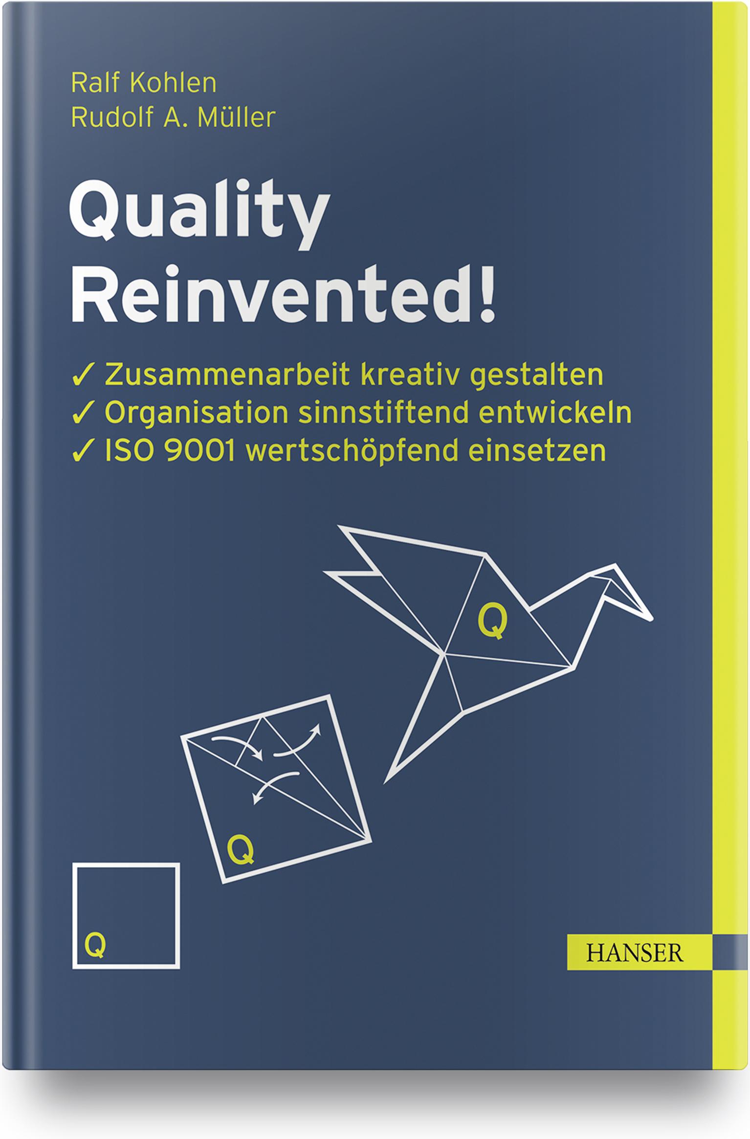 Kohlen, Müller, Quality Reinvented!, 978-3-446-46411-7