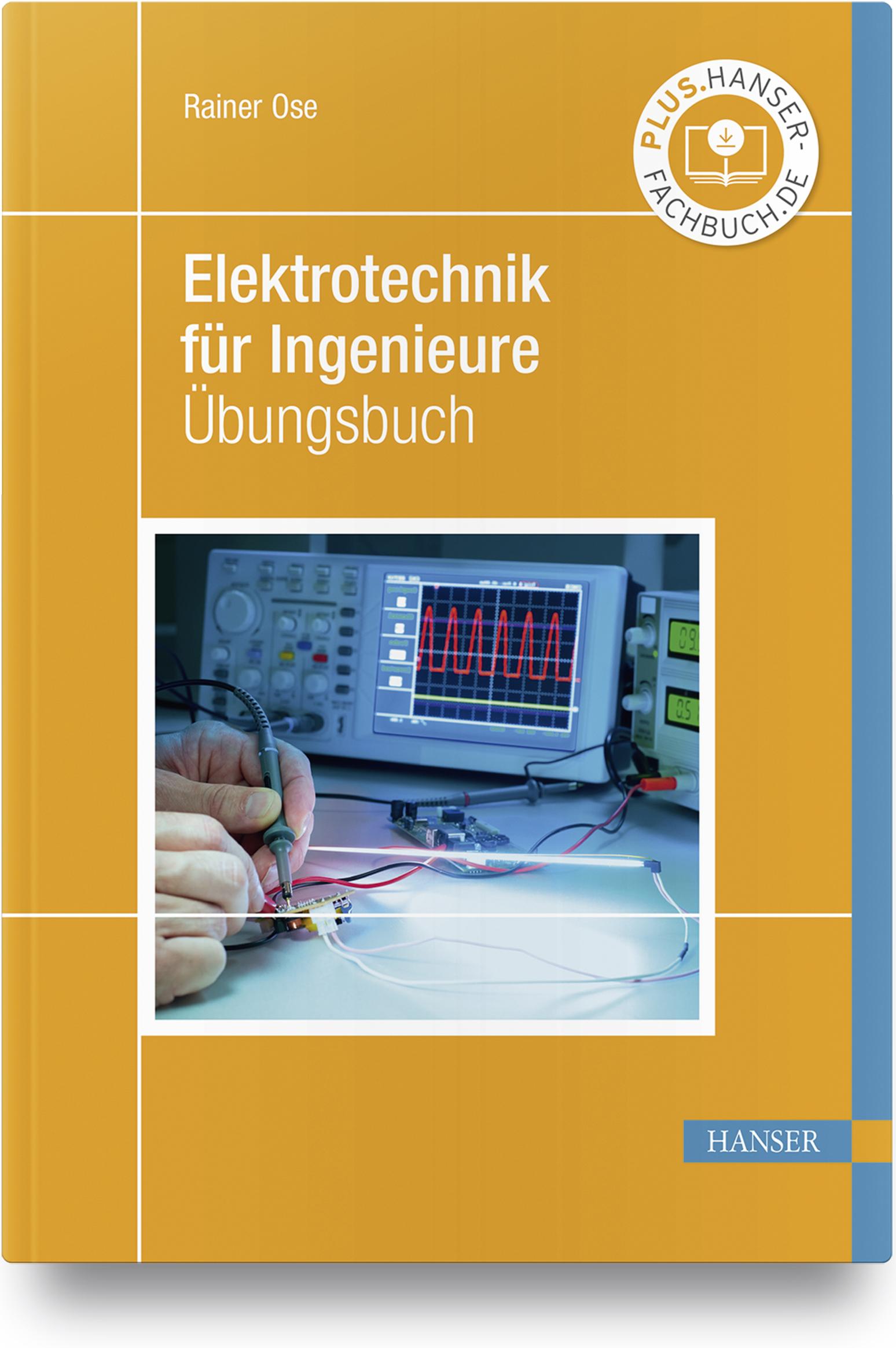 Ose, Elektrotechnik für Ingenieure, 978-3-446-46444-5