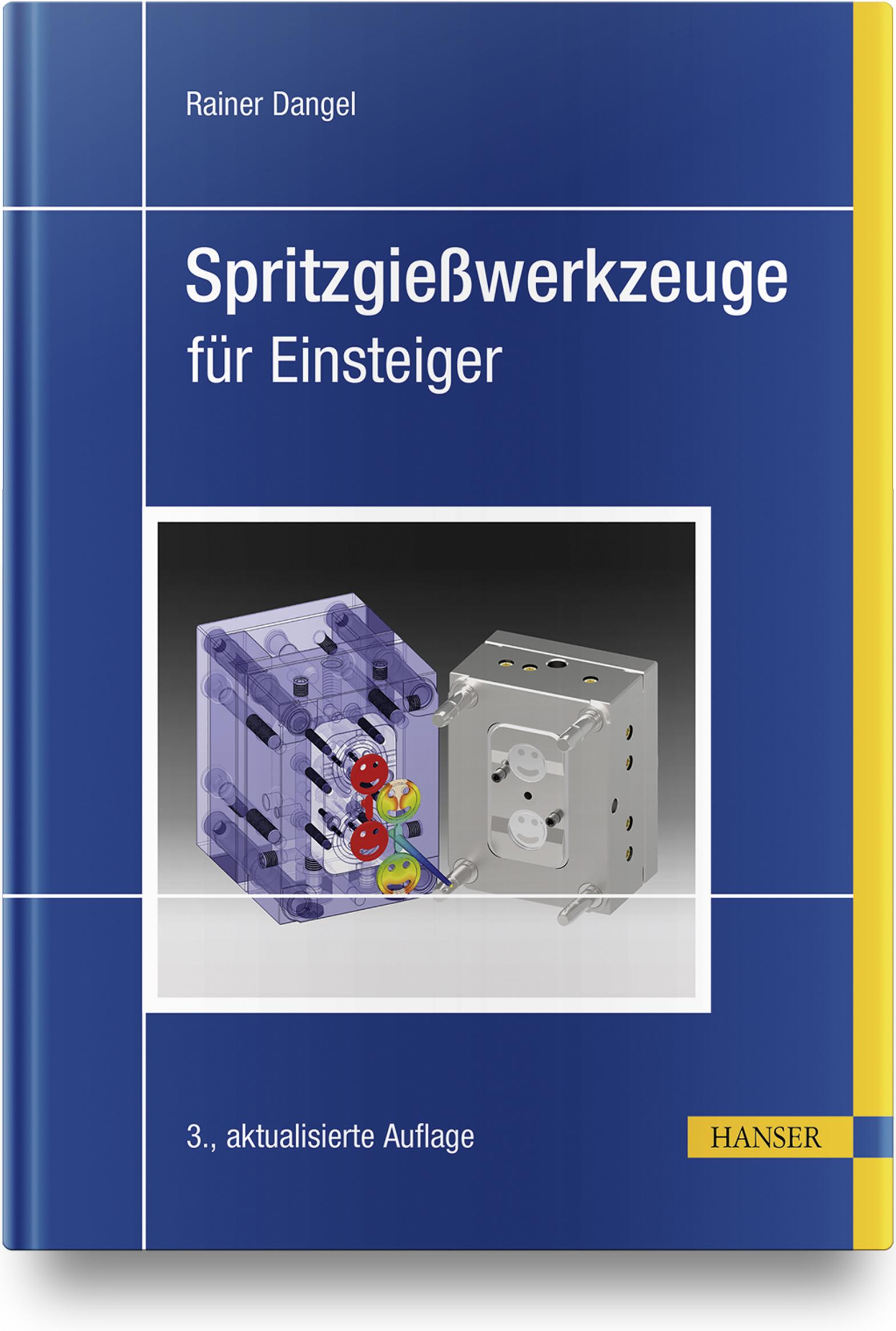 Dangel, Spritzgießwerkzeuge für Einsteiger, 978-3-446-46449-0