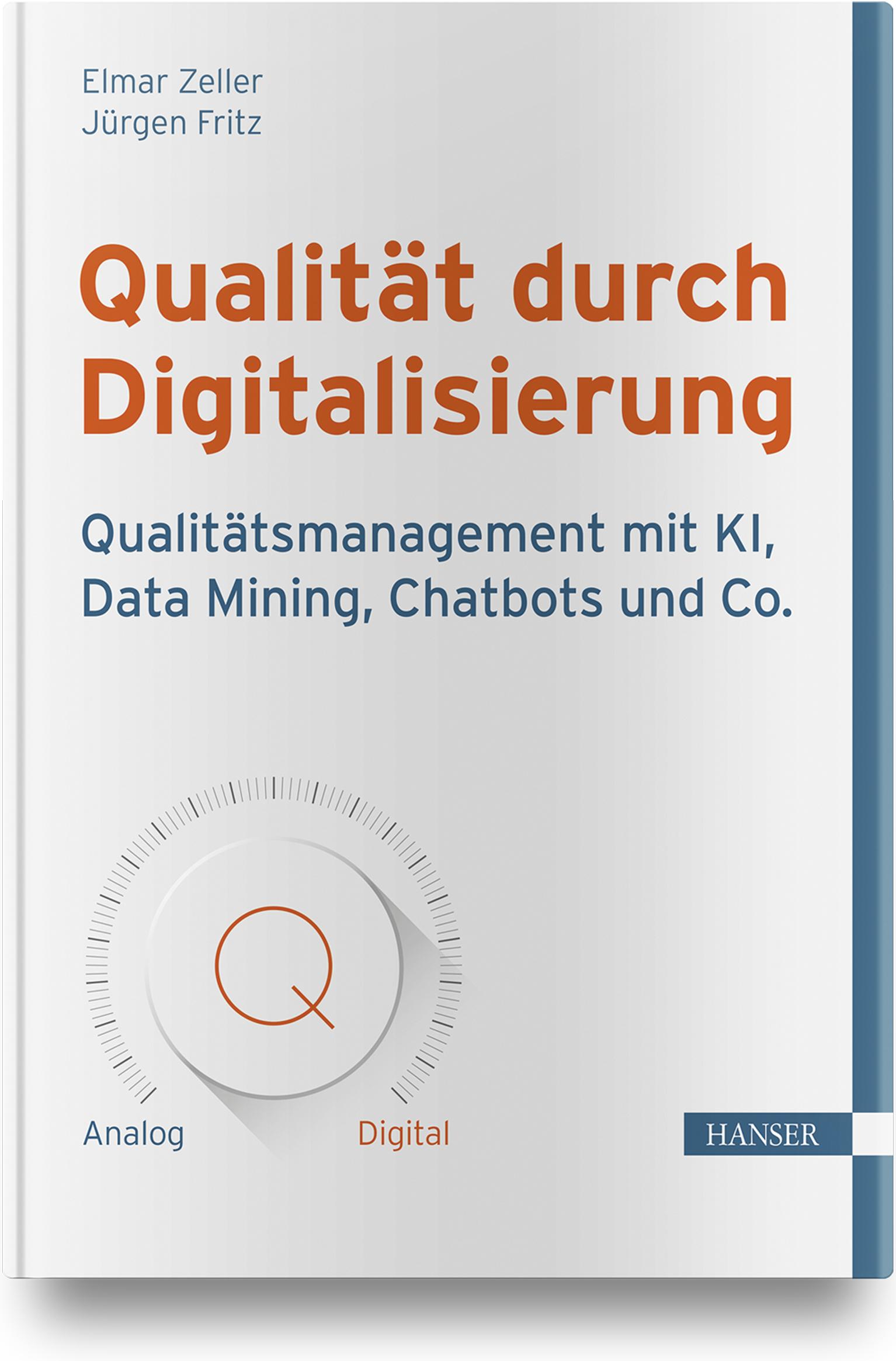 Zeller, Fritz, Qualität durch Digitalisierung, 978-3-446-46699-9