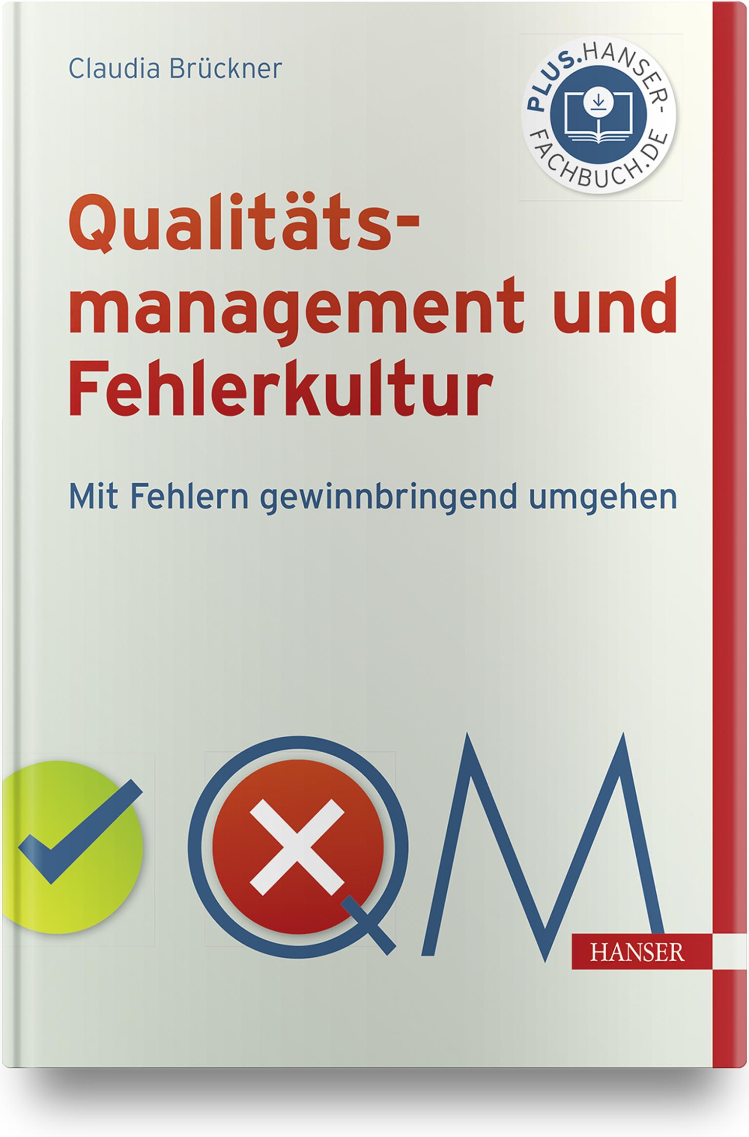 Brückner, Qualitätsmanagement und Fehlerkultur, 978-3-446-46701-9