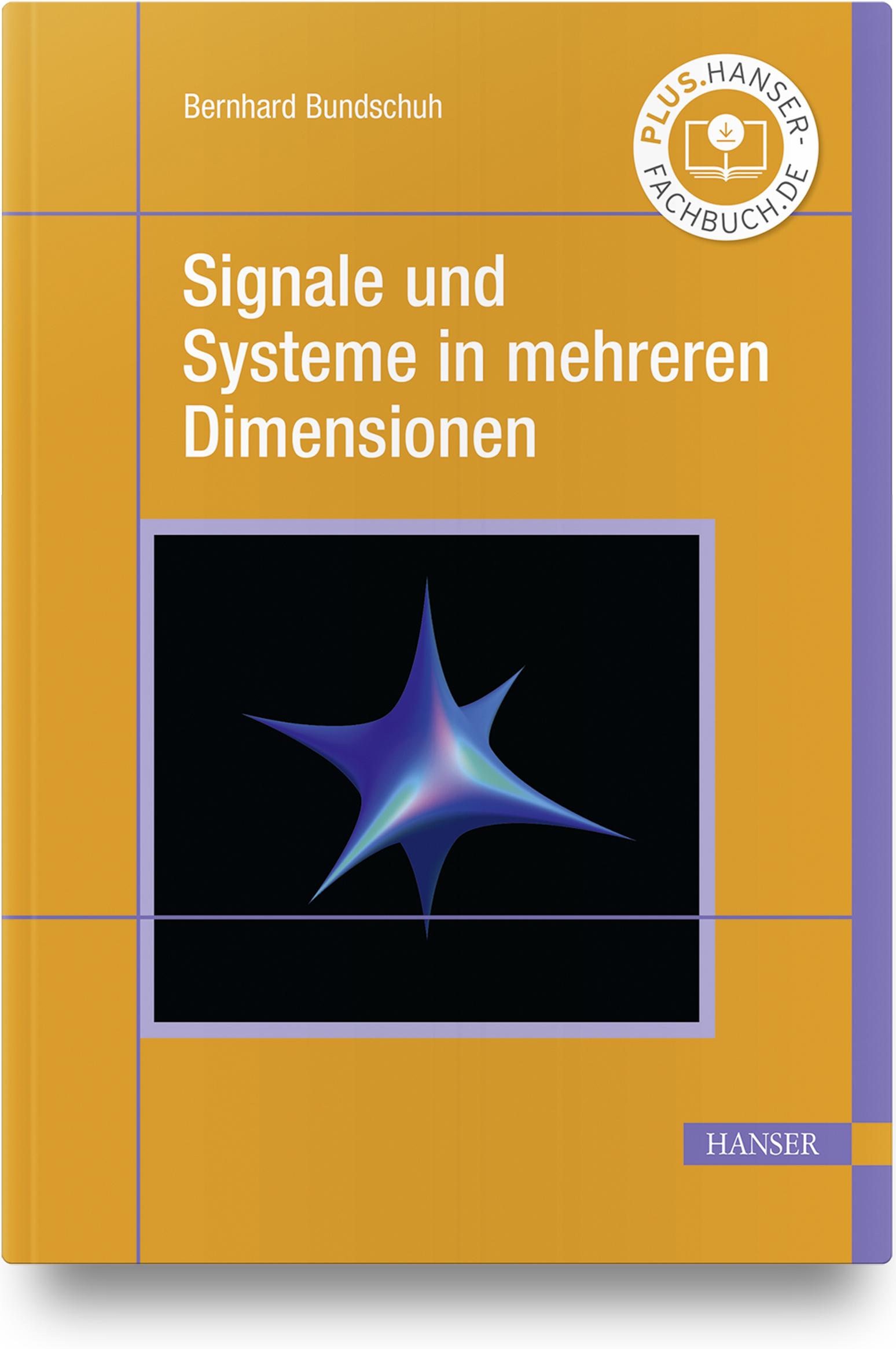 Bundschuh, Signale und Systeme in mehreren Dimensionen, 978-3-446-46707-1