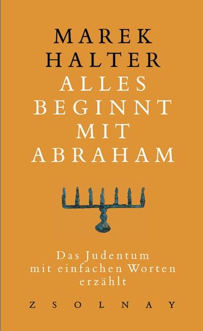 Alles beginnt mit Abraham
