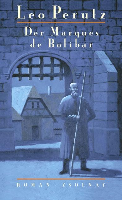 The Marquis de Bolibar