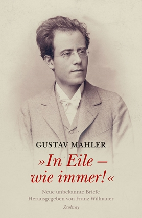 Gustav Mahler In Haste - As Always