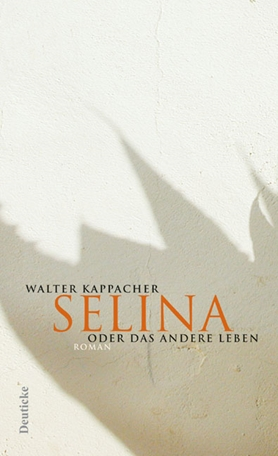 Selina or The Other Life