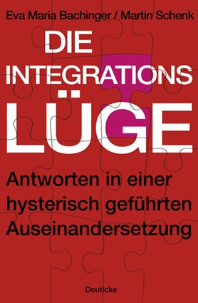 Die Integrationslüge